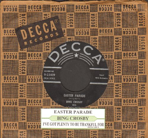 Crosby, Bing - Easter Parade/I've Got Plenty To Be Thankful For (star/silver lines early pressing with juke box label and Decca company sleeve) - EX8/ - 45 rpm Records