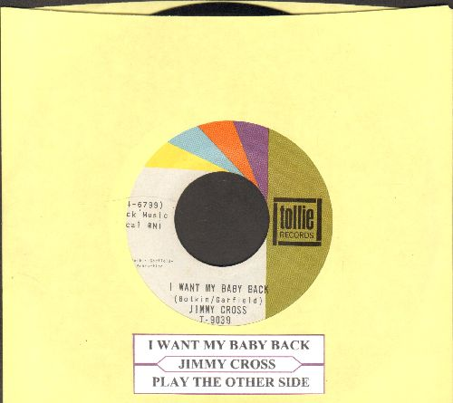 Cross, Jimmy - I Want My Baby Back/Play The Other Side (with juke box label) - NM9/ - 45 rpm Records