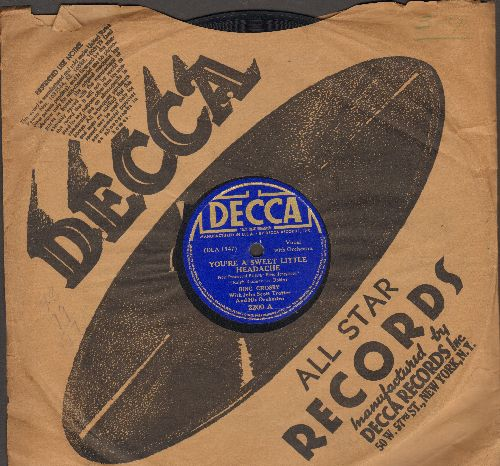 Crosby, Bing - You're A Sweet Little Headache/Joobalai (10 inch 78rpm record with Decca company sleeve) - EX8/ - 78 rpm