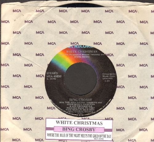 Crosby, Bing - White Christmas/Where The Blue Of The Night Meets The Gold Of The Day (re-issue with juke box label and company sleeve) - EX8/ - 45 rpm Records