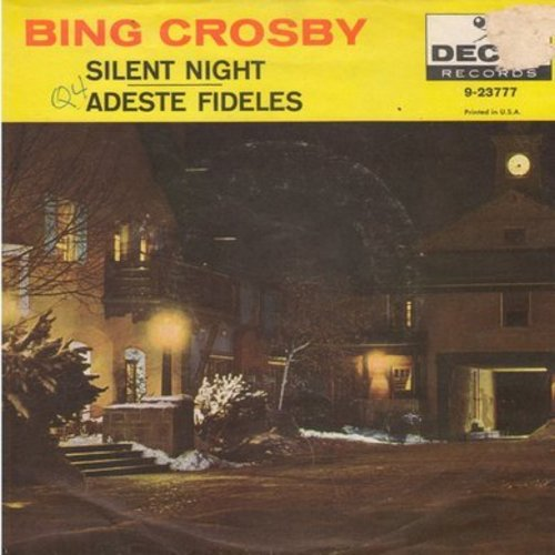 Crosby, Bing - Silent Night/Adeste Fideles (silver star/lines label with picture sleeve) - NM9/VG7 - 45 rpm Records