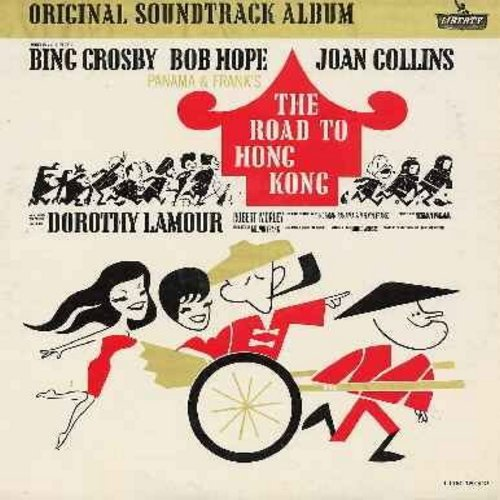 Crosby, Bing, Bob Hope, Dorothy Lamour, Joan Collins - The Road To Hong Kong - Original Motion Picture Sound Track (Vinyl LP record) - NM9/NM9 - LP Records