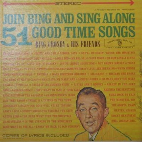 Crosby, Bing & His Friends - Join Bing And Sing Along 51 Good Time Songs - Best Loved Folk Songs from all over the world! (Vinyl MONO LP record) - VG7/NM9 - LP Records