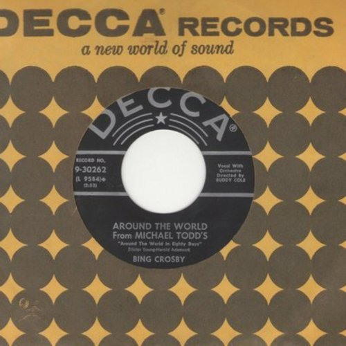 Crosby, Bing - Around The World/Around The World Main Title (with Decca company sleeve) - EX8/ - 45 rpm Records