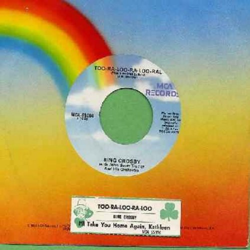 Crosby, Bing - Too-Ra-Loo-Ra-Loo-Ral (That's An Irish Lullaby)/I'll Take You Home Again, Kathleen (re-issue with juke box label) - M10/ - 45 rpm Records