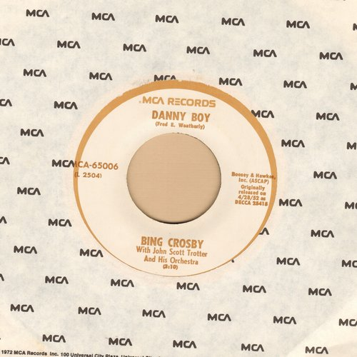 Crosby, Bing - Danny Boy/Dear Little Boy Of Mine (1970s issue of original1952 recordings with MCA company sleeve) - NM9/ - 45 rpm Records