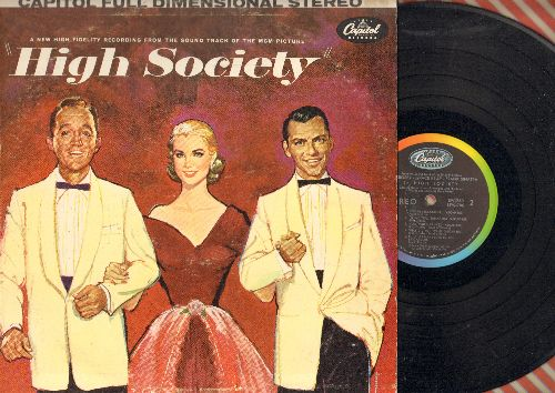 Kelly, Grace, Frank Sinatra, Bing Crosby, Louis Armstrong - High Society: Original Sound Track from MGM Film, includes love theme True Love by Bing Crosby and Grace Kelly and title song by Louis Armstrong (Vinyl STEREO LP record) - EX8/VG7 - LP Records
