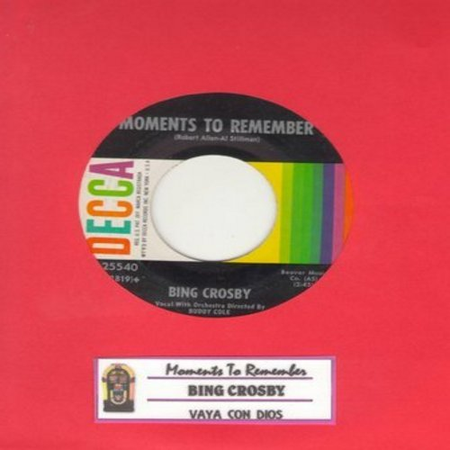 Crosby, Bing - Moments To Remember/Vaya Con Dios (1960s pressing with juke box label) - NM9/ - 45 rpm Records