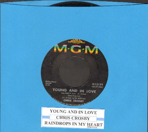 Crosby, Chris - Young And In Love/Raindrops In My Heart (with juke box label) - VG7/ - 45 rpm Records