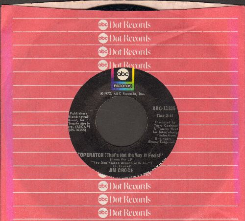Croce, Jim - Operator (that's Not The Way It Feels)/Rapid Roy (The Stock Car Boy) (with ABC company sleeve) - NM9/ - 45 rpm Records