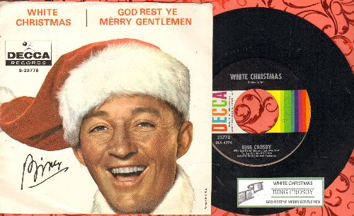 Crosby, Bing - White Christmas/God Rest Ye Merry Gentlemen (multi-color early 1960s issue with juke box label and picture sleeve)  - NM9/EX8 - 45 rpm Records