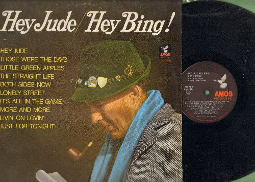 Crosby, Bing - Hey Jude/Hey Bing! - Both Sides Now, Little Green Apples, Lonely Street, It's All In The Game, Those Were The Days (Vinyl STEREO LP record) - NM9/EX8 - LP Records