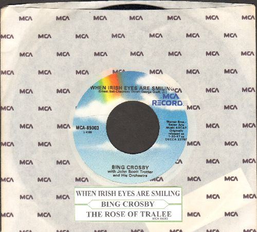 Crosby, Bing - When Irish Eyes Are Smiling/The Rose Of Tralee (re-issue with MCA company sleeve and  juke box label) - NM9/ - 45 rpm Records