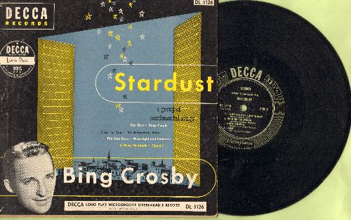 Crosby, Bing - Stardust: Deep Purple, My Melancholy Baby, The One Rose, S'posin' +4 (10 inch LP record) - EX8/EX8 - LP Records