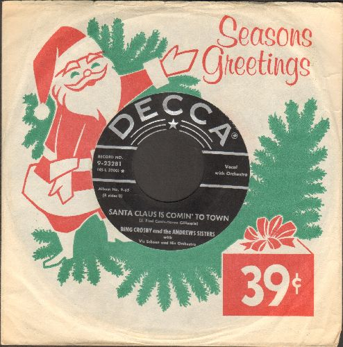 Crosby, Bing & The Andrews Sisters - Santa Claus Is Coming To Town/Jingle Bells (1960s issue of vintage recordings, with RARE -Seasons Greeting- company sleeve) - VG7/ - 45 rpm Records