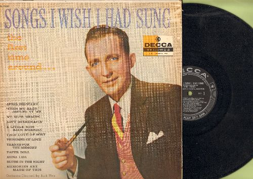 Crosby, Bing - Songs I Wish I Had Sang The First Time Around: My Blue Heaven, Thanks For The Memory, Paper Doll, Blues In The Night, Memories Are Made Of This (vinyl MONO LP record, black label/stars first pressing) - NM9/VG7 - LP Records