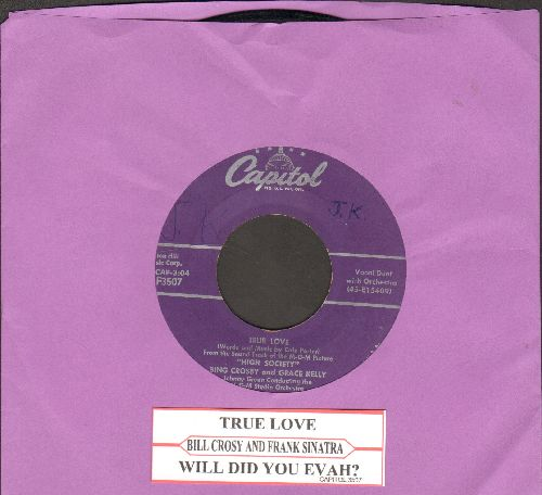 Crosby, Bing & Grace Kelly - True Love/Well Did You Evah? (from film High Society) (with juke box label) - VG7/ - 45 rpm Records