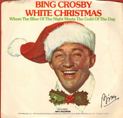 Crosby, Bing - White Christmas/Where The Blue Of The Night Meets The Gold Of The Day (re-issue with picture sleeve) - EX8/VG6 - 45 rpm Records