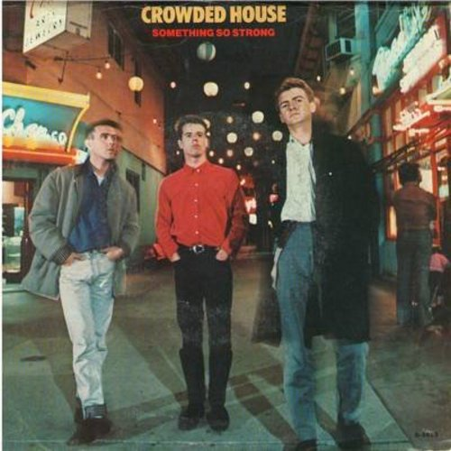 Crowded House - Something So Strong/I Walk Away - NM9/VG7 - 45 rpm Records
