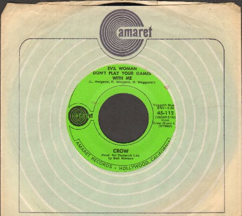Crow - Evil Woman Don't Play Your Games With Me/Gonna Leave A Mark (with RARE Amaret company sleeve) - EX8/ - 45 rpm Records