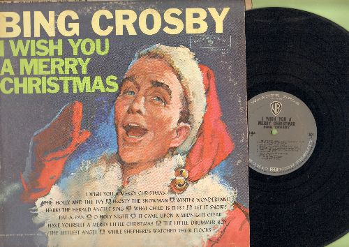 Crosby, Bing - I Wish You A Merry Christmas: Frosty The Snowman, Winter Wonderland, O Holy Night, Let It Snow! (vinyl MONO LP record) - VG7/VG7 - LP Records