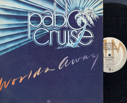 Pablo Cruise - Worlds Away: Don't Want To Live Without It, Love Will Find A Way, Runnin' (Vinyl STEREO LP record) - NM9/EX8 - LP Records