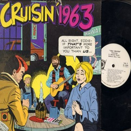 Essex, Chiffons, Isley Brothers, Jan Bradley, others - Cruisin' 1963: Easier Said Than Done, He's So Fine, Twist And Shout, Denise, Mama Didn't Lie (Vinyl MONO LP record, 1972 issue of vintage recordings) - NM9/EX8 - LP Records