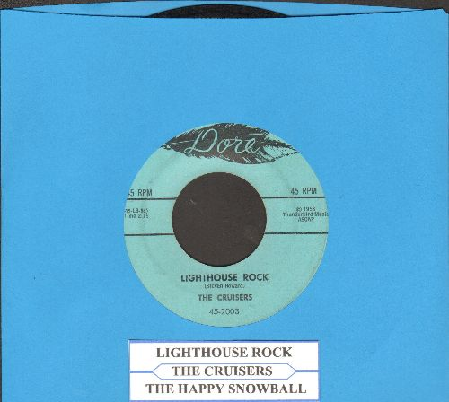 Cruisers - Lighthouse Rock/The Happy Snowball (with juke box label) - EX8/ - 45 rpm Records