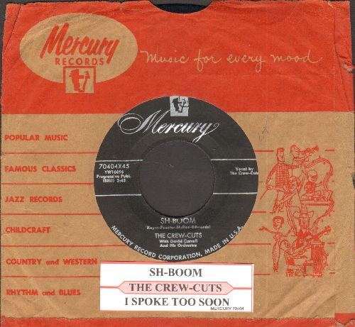 Crew-Cuts - Sh-Boom/I Spoke Too Soon (with juke box label and vintage Mercury company sleeve) - VG7/ - 45 rpm Records