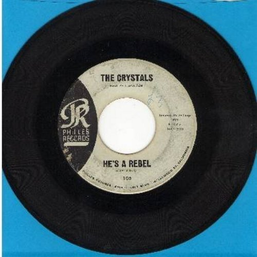 Crystals - He's A Rebel/I Love You Eddie (light blue label early pressing) (sol) - VG7/ - 45 rpm Records