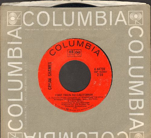 Cryan Shames - First Train To California/A Master's Fool (with Columbia company sleeve) - EX8/ - 45 rpm Records