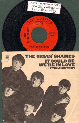 Cryan' Shames - It Could Be We're In Love/I Was Lonely When (with picture sleeve and juke box label) - NM9/VG7 - 45 rpm Records