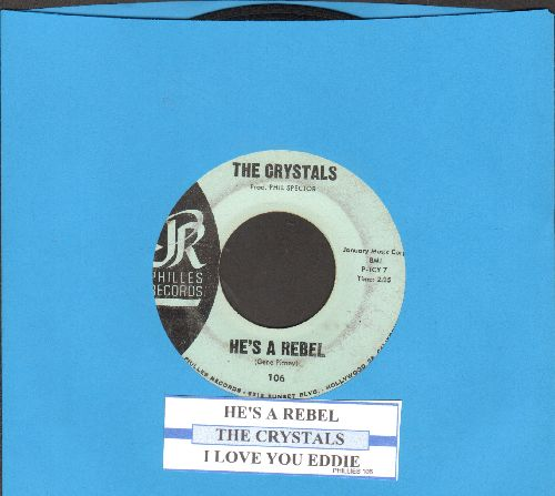 Crystals - He's A Rebel/I Love You Eddie (light blue label early pressing with juke box label) - VG7/ - 45 rpm Records