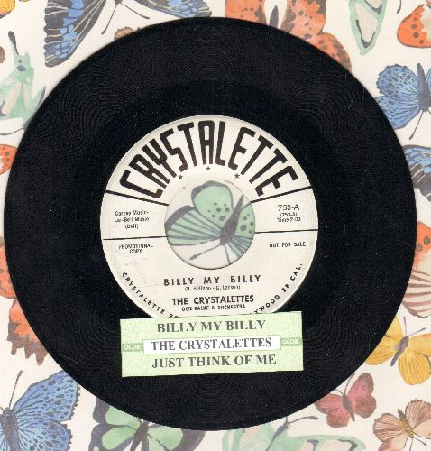 Crystalettes - Billy My Billy/Just Think For Me (DJ advance pressing with juke box label) - NM9/ - 45 rpm Records