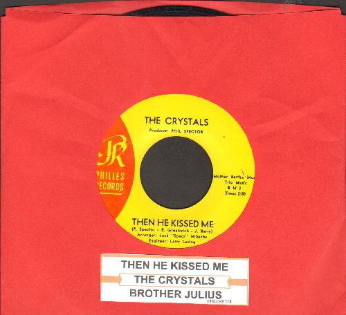 Crystals - Then He Kissed Me/Brother Julius (with juke box label) - EX8/ - 45 rpm Records