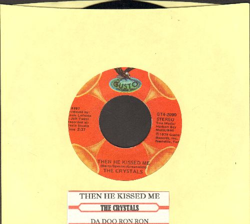 Crystals - Da Doo Ron Ron (When He Walked Me Home)/Then He Kissed Me (double-hit re-issue with juke box label) - NM9/ - 45 rpm Records