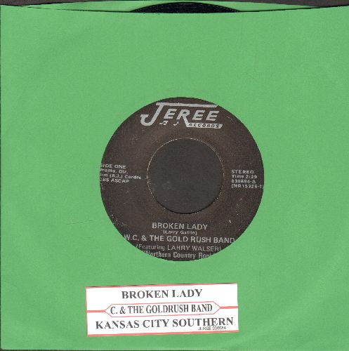 W. C. & The Gold Rush Band - Broken Lady/Kansas City Southern (RARE Country/Rock 2-sider with juke box label) - EX8/ - 45 rpm Records