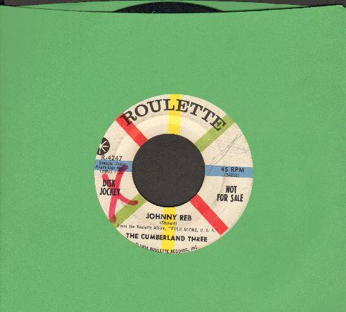 Cumberland Three - Johnny Reb/Come Along Julie (DJ advance pressing) (minor wol) - EX8/ - 45 rpm Records