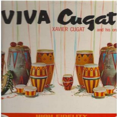 Cugat, Xavier & His Orchestra - Viva Cugat!: Perfidia, The Peanut Vendor, Isle Of Capri, Tropical Merengue, Jungle Drum (Vinyl MONO LP record, DJ advance pressing, gate-fold cover)(wol) - EX8/VG7 - LP Records
