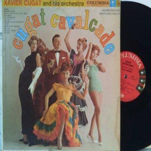 Cugat, Xavier - Cugat Cavalcade: Brazil, Besame Mucho, Tico Tico, Miami Beach Rhumba, Guitara Romana (Vinyl MONO LP record) - EX8/VG7 - LP Records