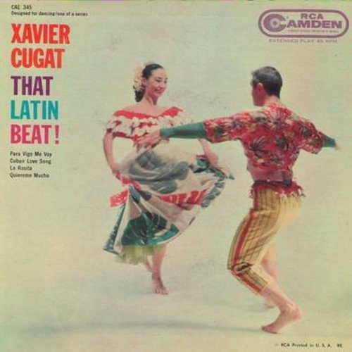 Cugat, Xavier & His Orchestra - That Latin Beat!: Para Vigo Me Voy/Cuban Love Song/La Rosita/Quiereme Mucho (Vinyl EP record with picture cover) - EX8/EX8 - 45 rpm Records