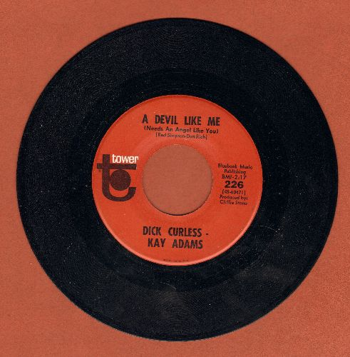 Curless, Dick & Kay Adams - A Devil Like Me (Needs An Angel Like You)/No Fool Like An Old Fool  - M10/ - 45 rpm Records