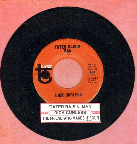 Curless, Dick - Tater Raisin' Man/The Friend Who Makes It Four (with juke box label) - NM9/ - 45 rpm Records