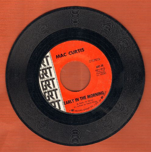 Curtis, Mac - Early In The Morning/When The Hurt Moves In - EX8/ - 45 rpm Records