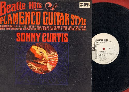 Curtis, Sonny - Beatle Hits - Flamenco Guitar Style: A Hard Day's Night, Do You Want To Know A Secret, She Loves You, Ballad For A Beatle (Vinyl MONO LP record, DJ advance pressing) - EX8/EX8 - LP Records