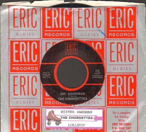 Chordettes - Mr. Sandman/Lollipop (double-hit re-issue with juke box label and Eric company sleeve) - VG7/ - 45 rpm Records