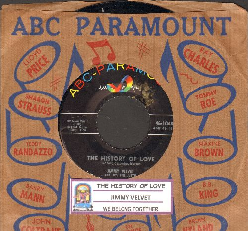 Velvet, Jimmy - The History Of Love (FANTASTIC Vintage Teen Idol Sound!)/We Belong Together (with juke box label and  ABC-Paramount company sleeve) - NM9/ - 45 rpm Records