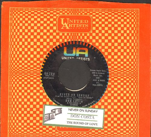 Costa, Don & His Orchestra - Never On Sunday/The Sound Of Love (with juke box label and company sleeve) - EX8/ - 45 rpm Records