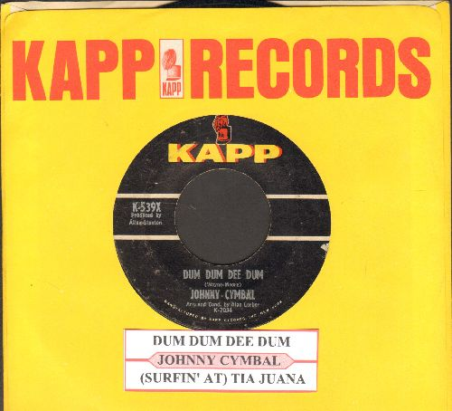 Cymbal, Johnny - Dum Dum Dee Dum (with Kapp company sleeve and juke box label) - VG7/ - 45 rpm Records