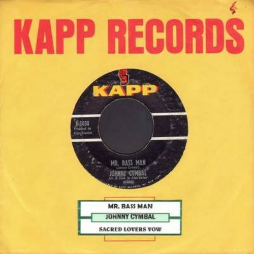 Cymbal, Johnny - Mr. Bass Man/Sacred Lovers Vow (with juke box label) - VG7/ - 45 rpm Records
